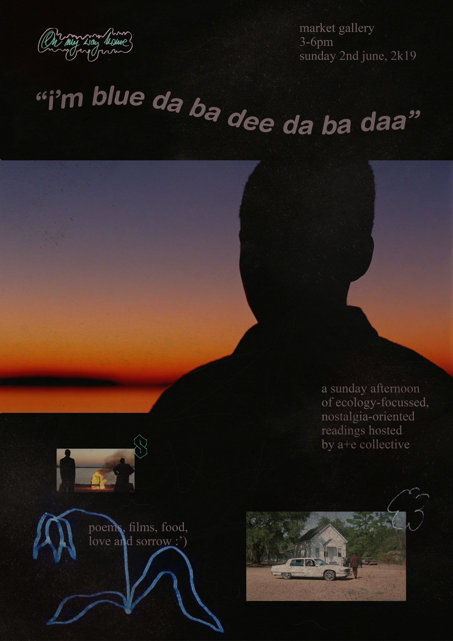 """Event poster with the title reading """"i'm blue da ba dee da ba daa"""" and main image of a still from David Grainger's film 'The Chair'. A boy is looking at an orange and purple sunset, seen from behind. Additional text reads: a sunday afternoon of eccology-focussed, nostalgia-oriented readings hosted by a + e collective."""